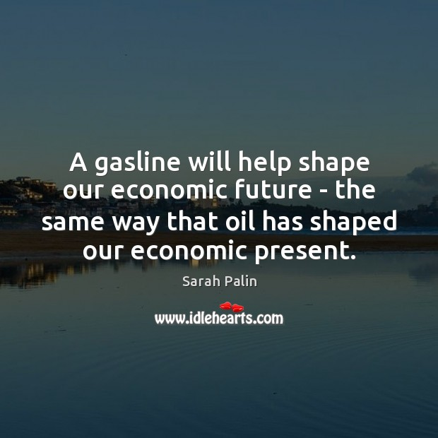 A gasline will help shape our economic future – the same way Image
