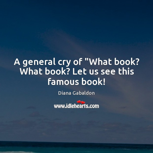 """Image, A general cry of """"What book? What book? Let us see this famous book!"""