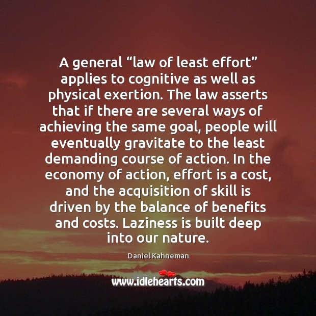 """A general """"law of least effort"""" applies to cognitive as well as Image"""