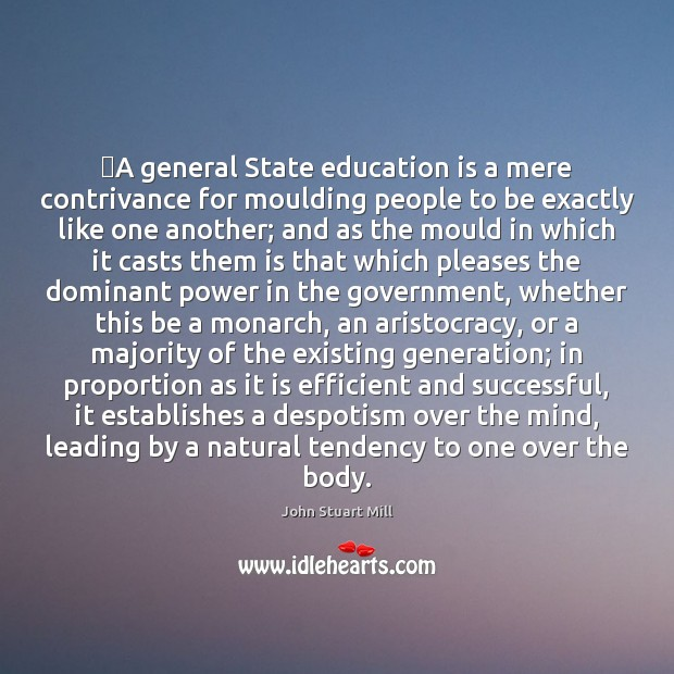 Image, ‎A general State education is a mere contrivance for moulding people to