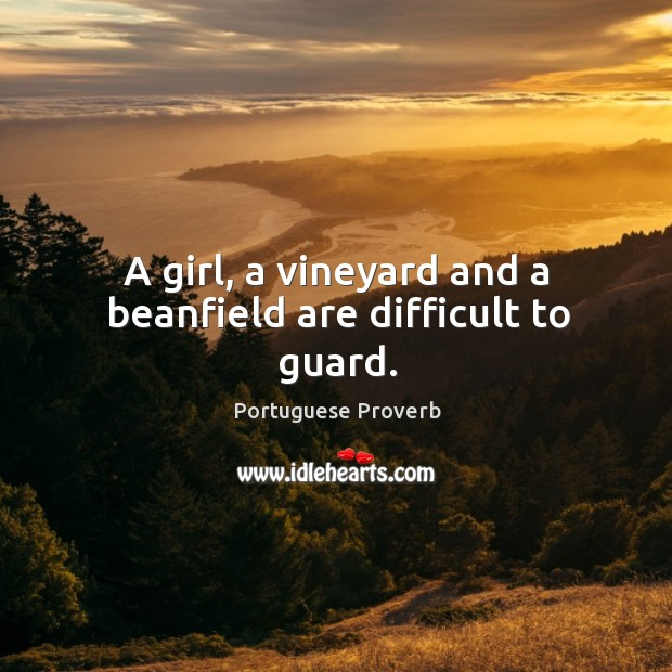 A girl, a vineyard and a beanfield are difficult to guard. Image