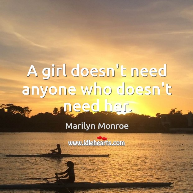 A Girl Doesn't Need