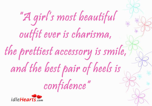 A Girl's Most Beautiful Outfit Ever Is…