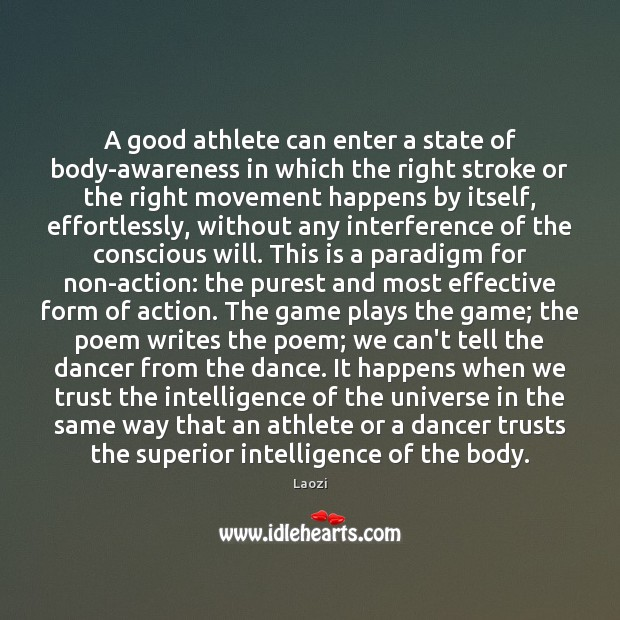 Image, A good athlete can enter a state of body-awareness in which the
