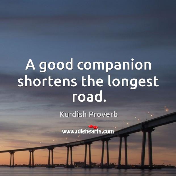 Image, A good companion shortens the longest road.