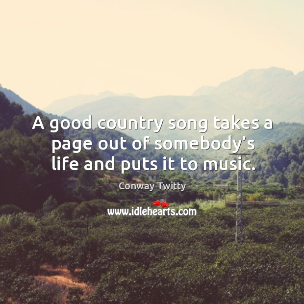 Conway Twitty Quotes | IdleHearts