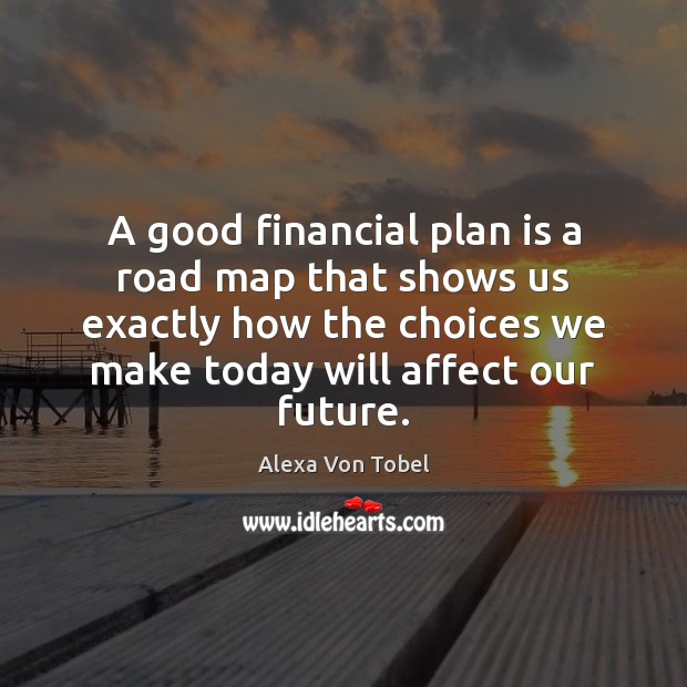 Image, A good financial plan is a road map that shows us exactly