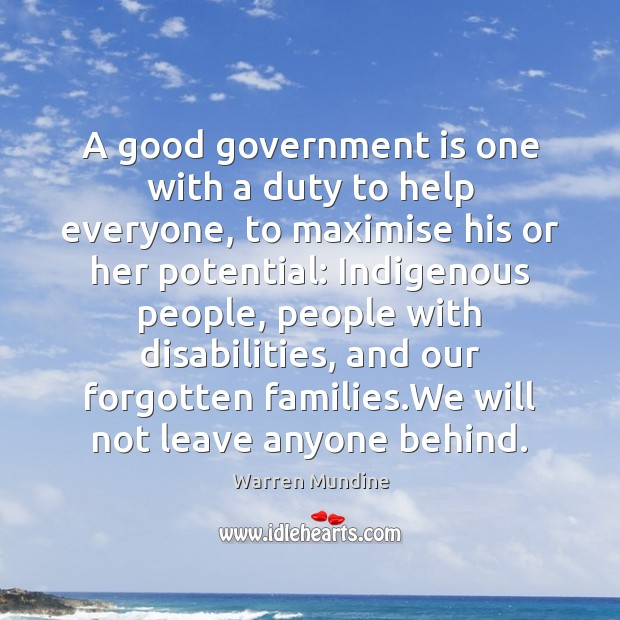 A good government is one with a duty to help everyone, to Image