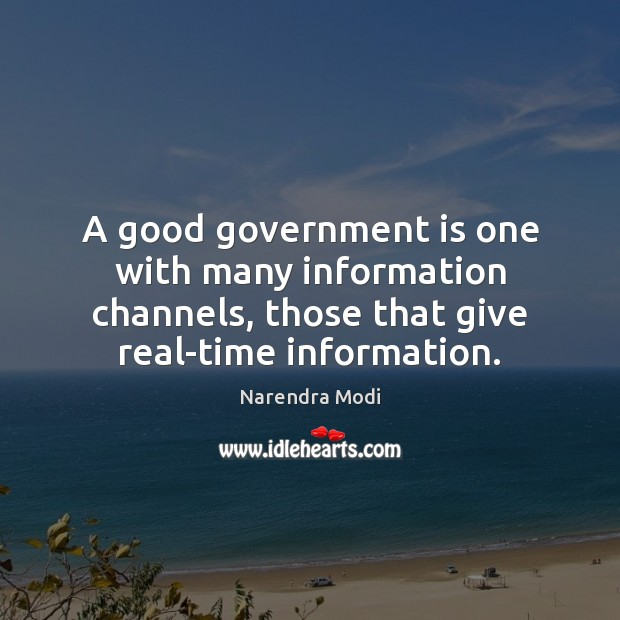 Image, A good government is one with many information channels, those that give
