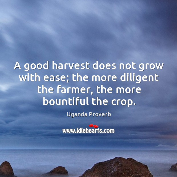 Image, A good harvest does not grow with ease