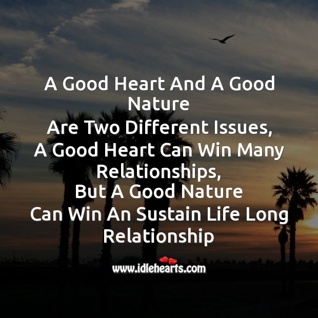 A good heart and a good nature Friendship Day Messages Image