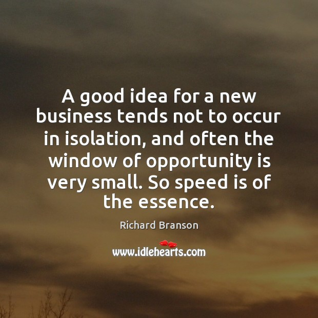 Image, A good idea for a new business tends not to occur in