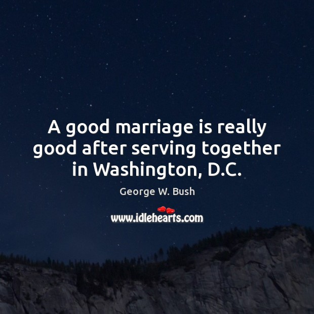Image, A good marriage is really good after serving together in Washington, D.C.
