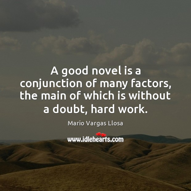 A good novel is a conjunction of many factors, the main of Image