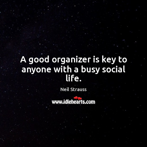 Image, A good organizer is key to anyone with a busy social life.