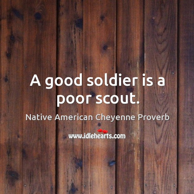 Native American Cheyenne Proverbs
