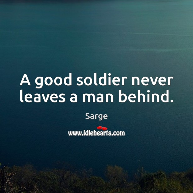 never leave a soldier behind essay