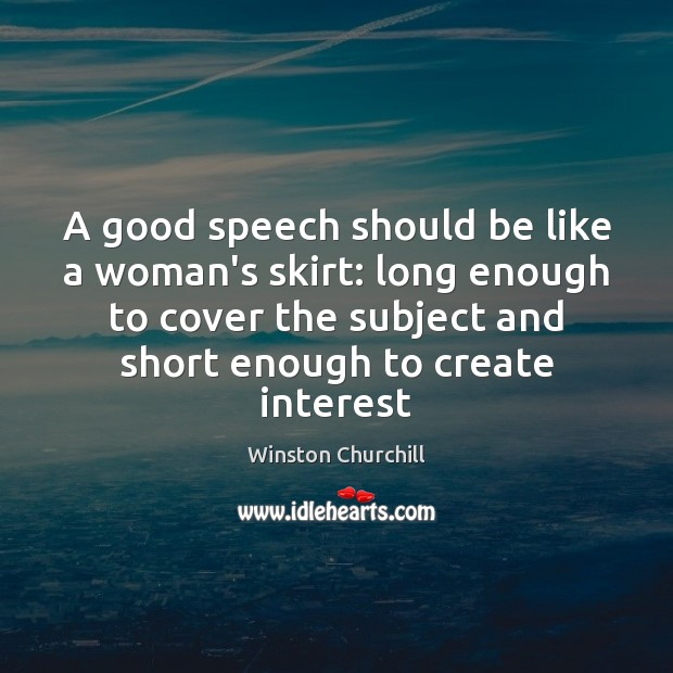 Image, A good speech should be like a woman's skirt: long enough to