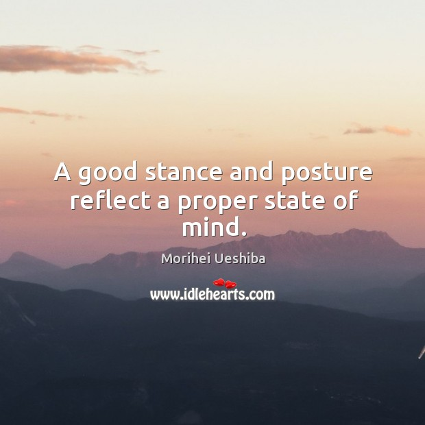 Image, A good stance and posture reflect a proper state of mind.