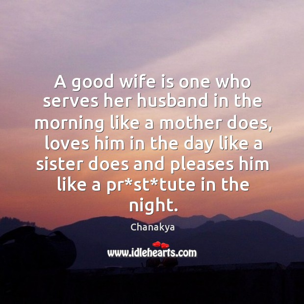 Image, A good wife is one who serves her husband in the morning like a mother does