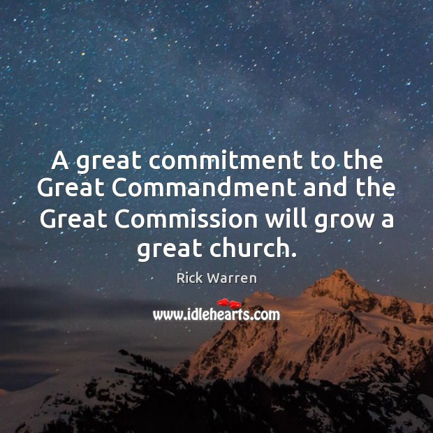 A great commitment to the Great Commandment and the Great Commission will Image