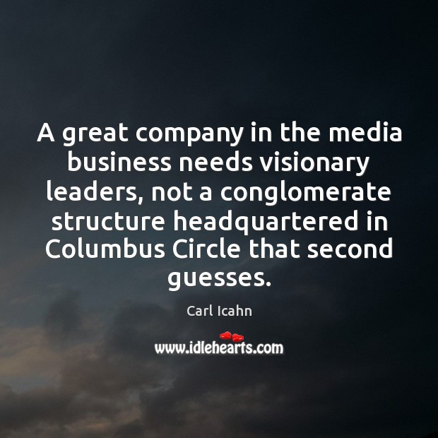 Image, A great company in the media business needs visionary leaders, not a
