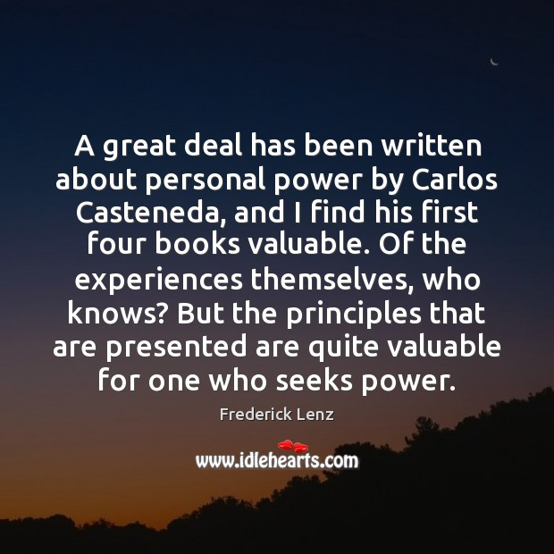 A great deal has been written about personal power by Carlos Casteneda, Image