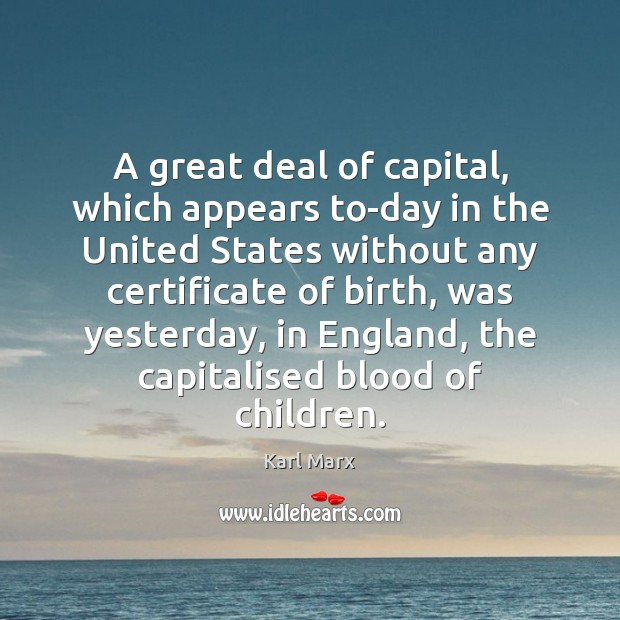 Image, A great deal of capital, which appears to-day in the United States