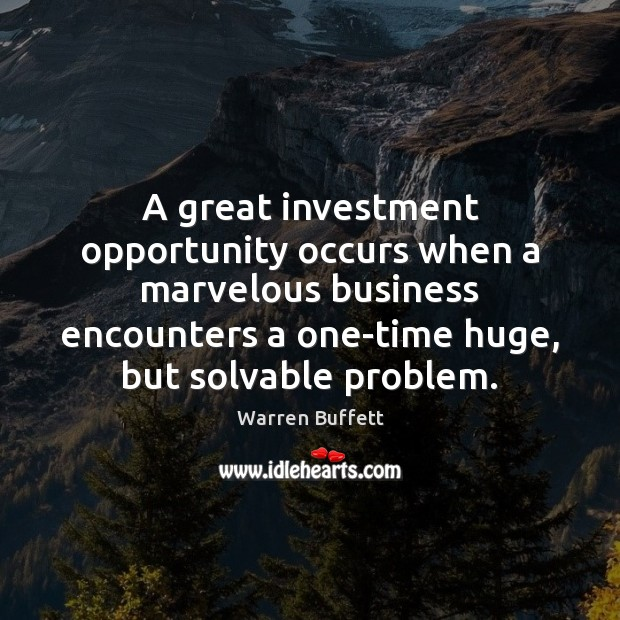 Image about A great investment opportunity occurs when a marvelous business encounters a one-time