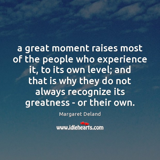 A great moment raises most of the people who experience it, to Image