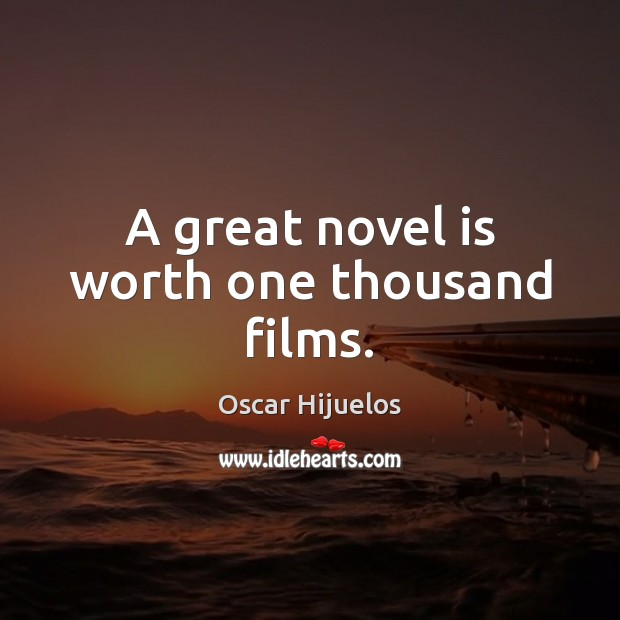 A great novel is worth one thousand films. Image