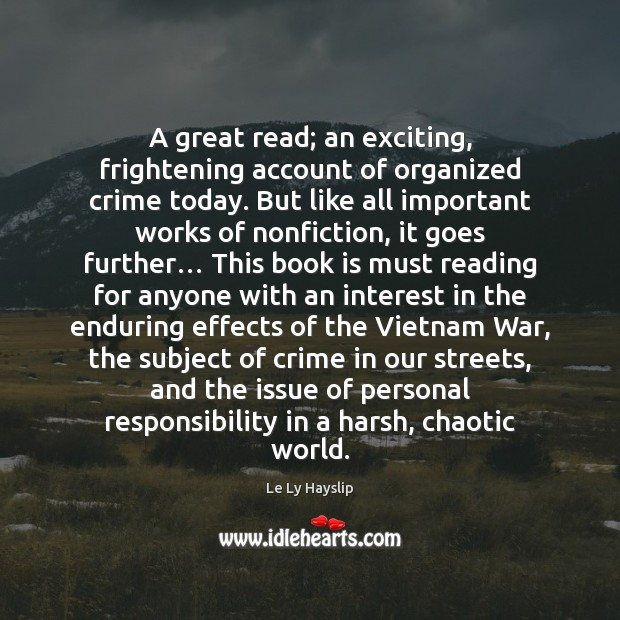 A great read; an exciting, frightening account of organized crime today. But Crime Quotes Image