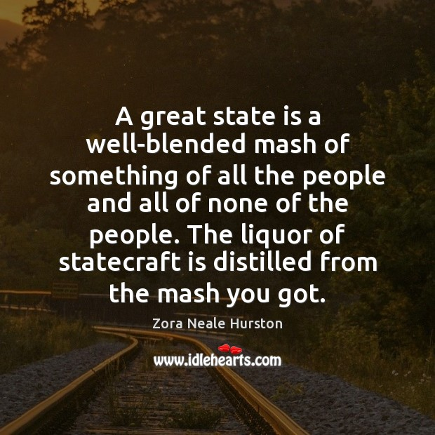 A great state is a well-blended mash of something of all the Image