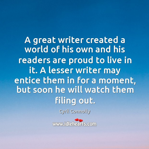 Image, A great writer created a world of his own and his readers