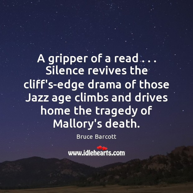 Image, A gripper of a read . . . Silence revives the cliff's-edge drama of those