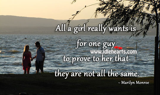 All A Girl Really Want A Guy Who Love Her