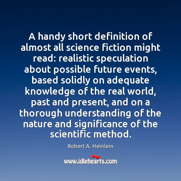 Image, A handy short definition of almost all science fiction might read: realistic