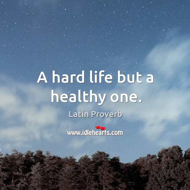 A hard life but a healthy one. Image