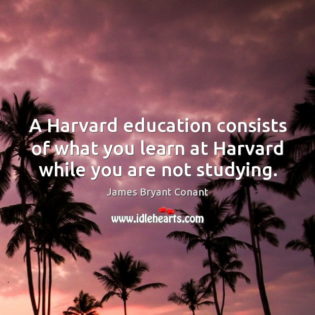 Picture Quote by James Bryant Conant