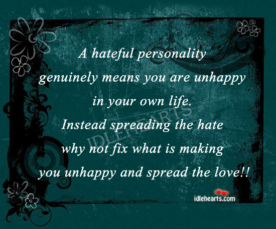 A hateful personality means you are unhappy Image
