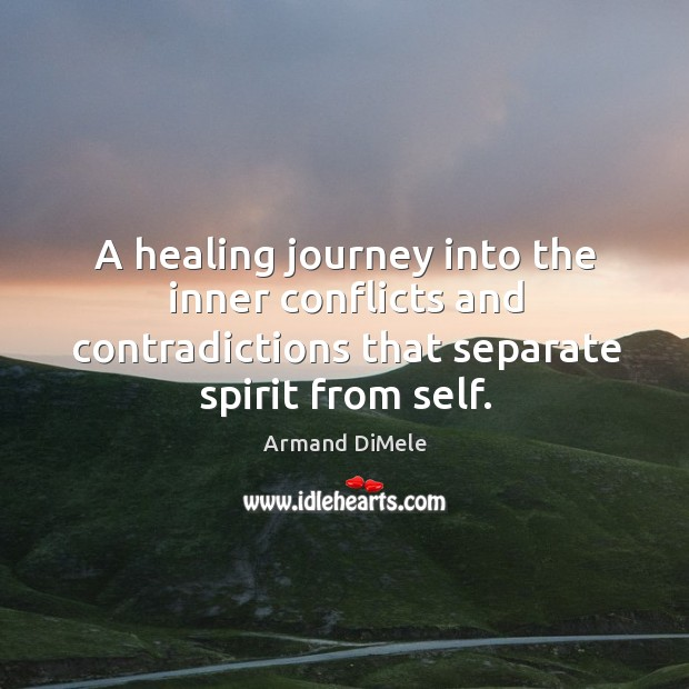 Image, A healing journey into the inner conflicts and contradictions that separate spirit