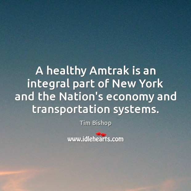 Image, A healthy Amtrak is an integral part of New York and the