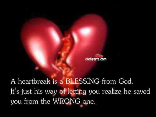 Image, A heartbreak is a blessing from god.