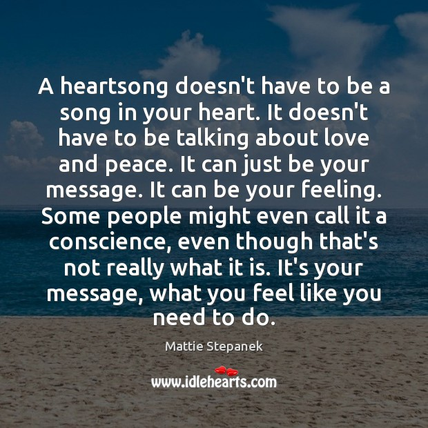 A heartsong doesn't have to be a song in your heart. It Image