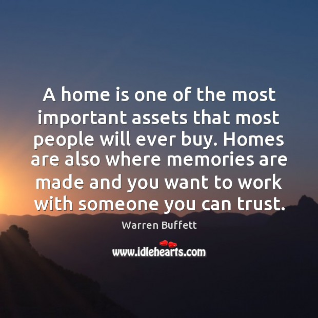 A home is one of the most important assets that most people Image