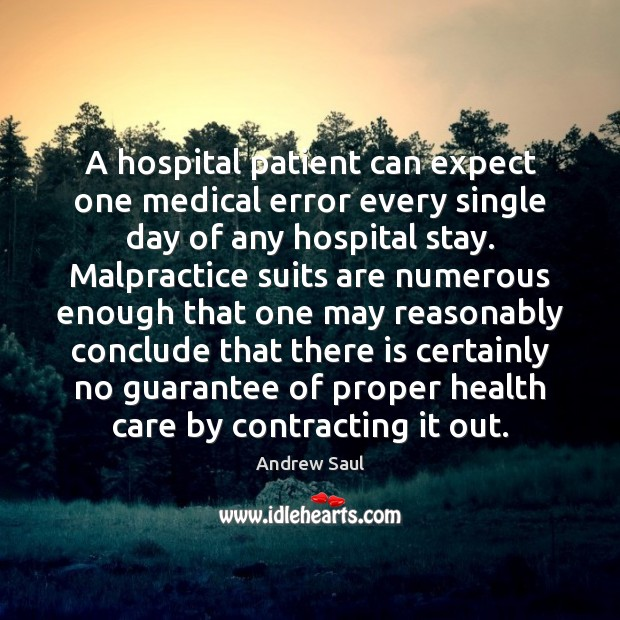 Image, A hospital patient can expect one medical error every single day of