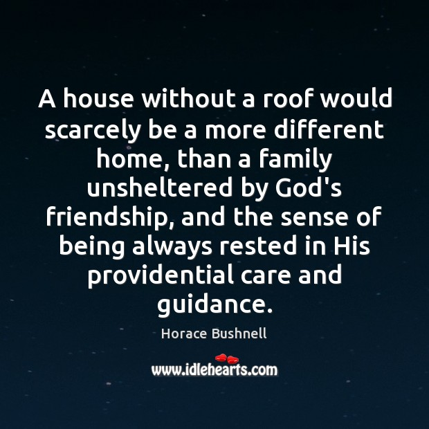 Image, A house without a roof would scarcely be a more different home,