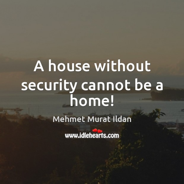 Image, A house without security cannot be a home!