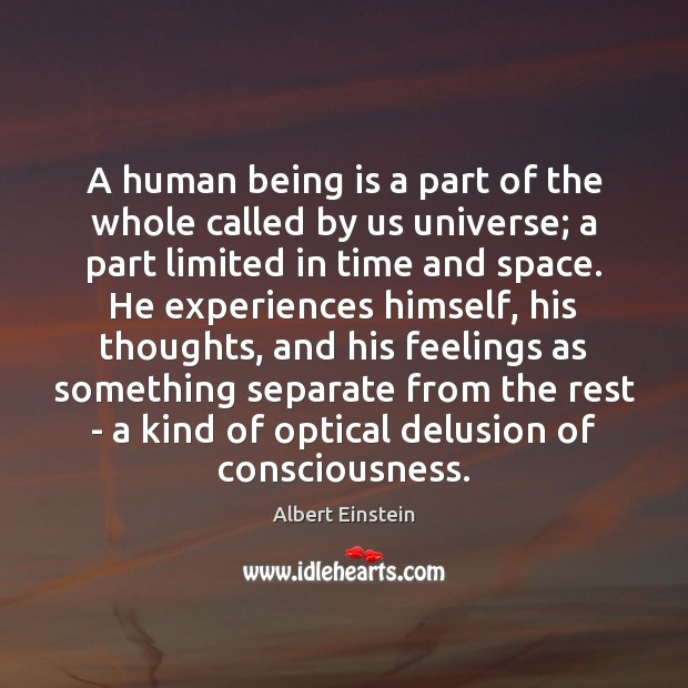 A human being is a part of the whole called by us Image