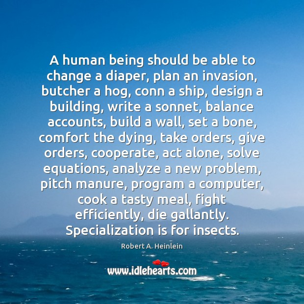 A human being should be able to change a diaper, plan an Cooperate Quotes Image
